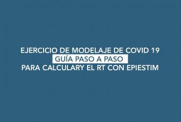 Modelaje epidemiológico del COVID 19